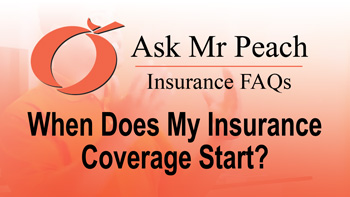 When Does My Insurance Coverage Start?
